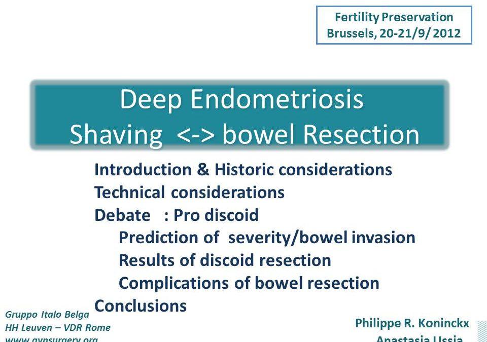 Chirurgia per l'endometriosi profonda senza resezione intestinale sara difficile in Belgio.